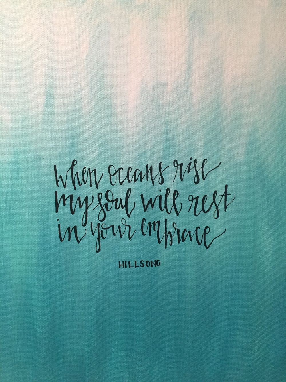 Canvas Painting With Lyrics From Quot Oceans Quot By Hillsong