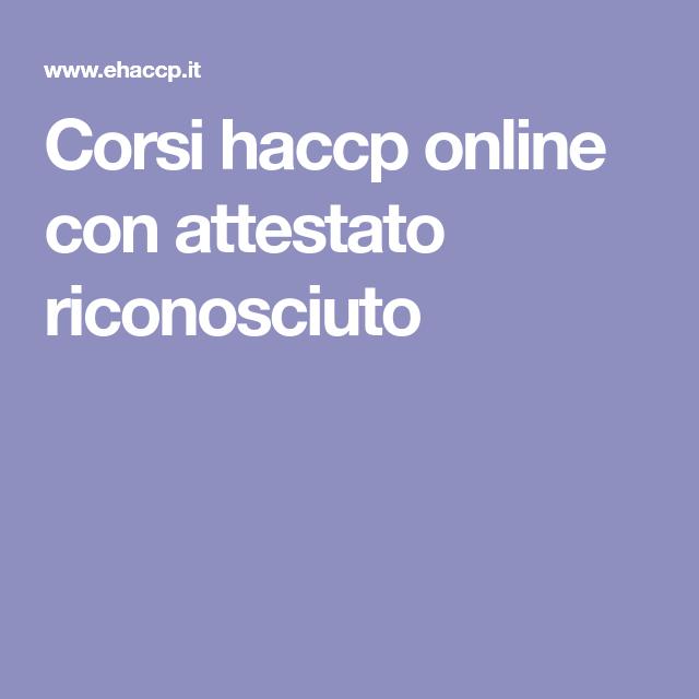 Corsi Haccp Online Con Attestato Riconosciuto