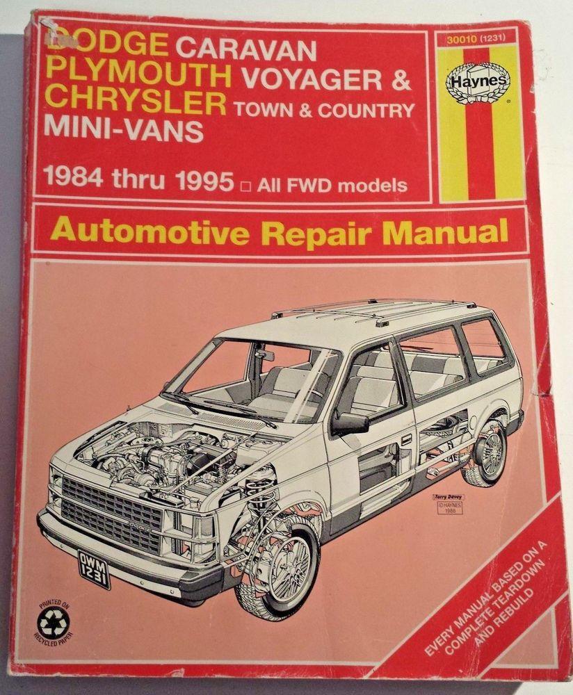 Haynes Manual Dodge Caravan Plymouth Voyager Chrysler Town Country 1984 1995 Mini Van Automotive Repair Repair Manuals
