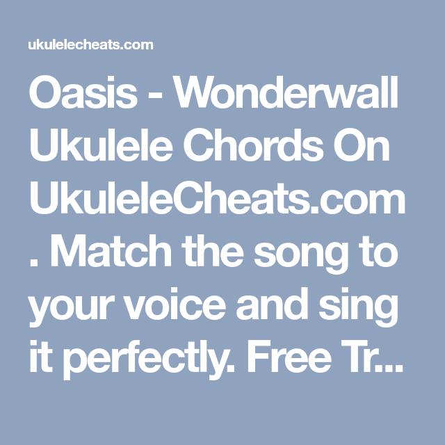 Oasis Wonderwall Ukulele Chords On Ukulelecheats Match The