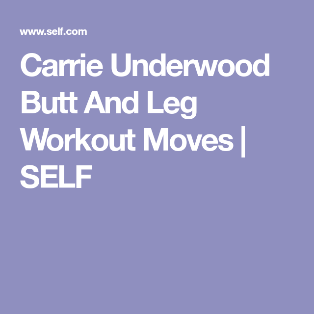 Carrie Underwood's Go-To Workout Moves For A Strong Lower Body (No Regular Squats!) #carrieunderwoodlegworkout