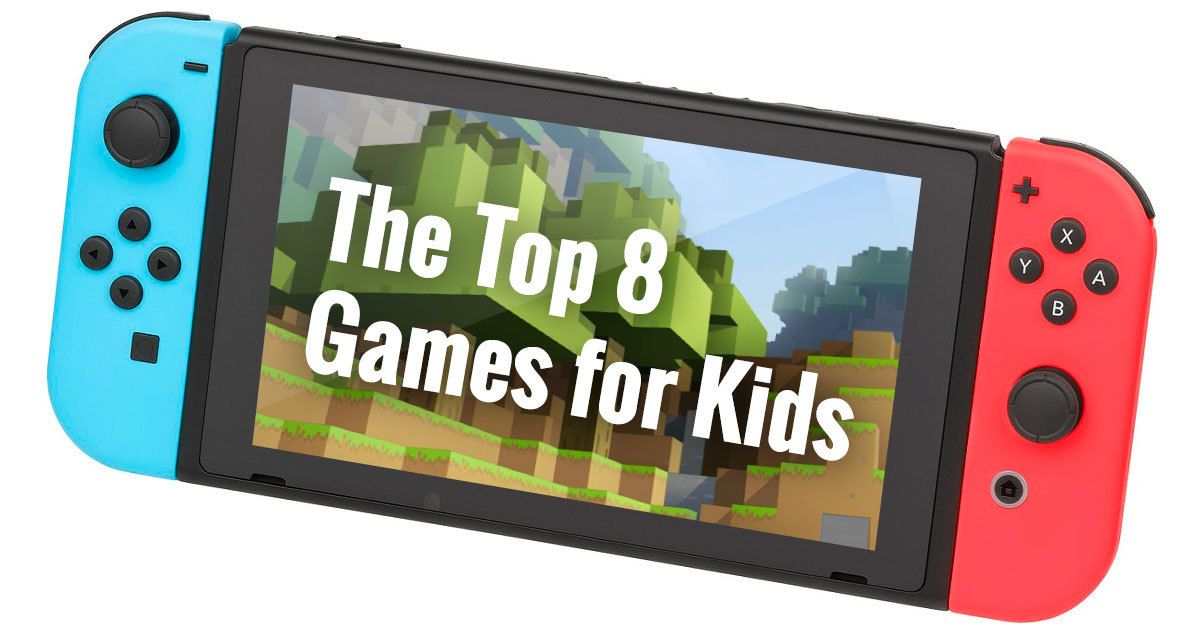The Top 14 Nintendo Switch Games For Kids Nintendo Switch Games Games For Kids Video Games For Kids