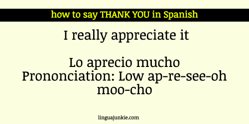 21 Ways To Say Thank You In Spanish You Re Welcome Thank You In Spanish Spanish Spanish Phrases