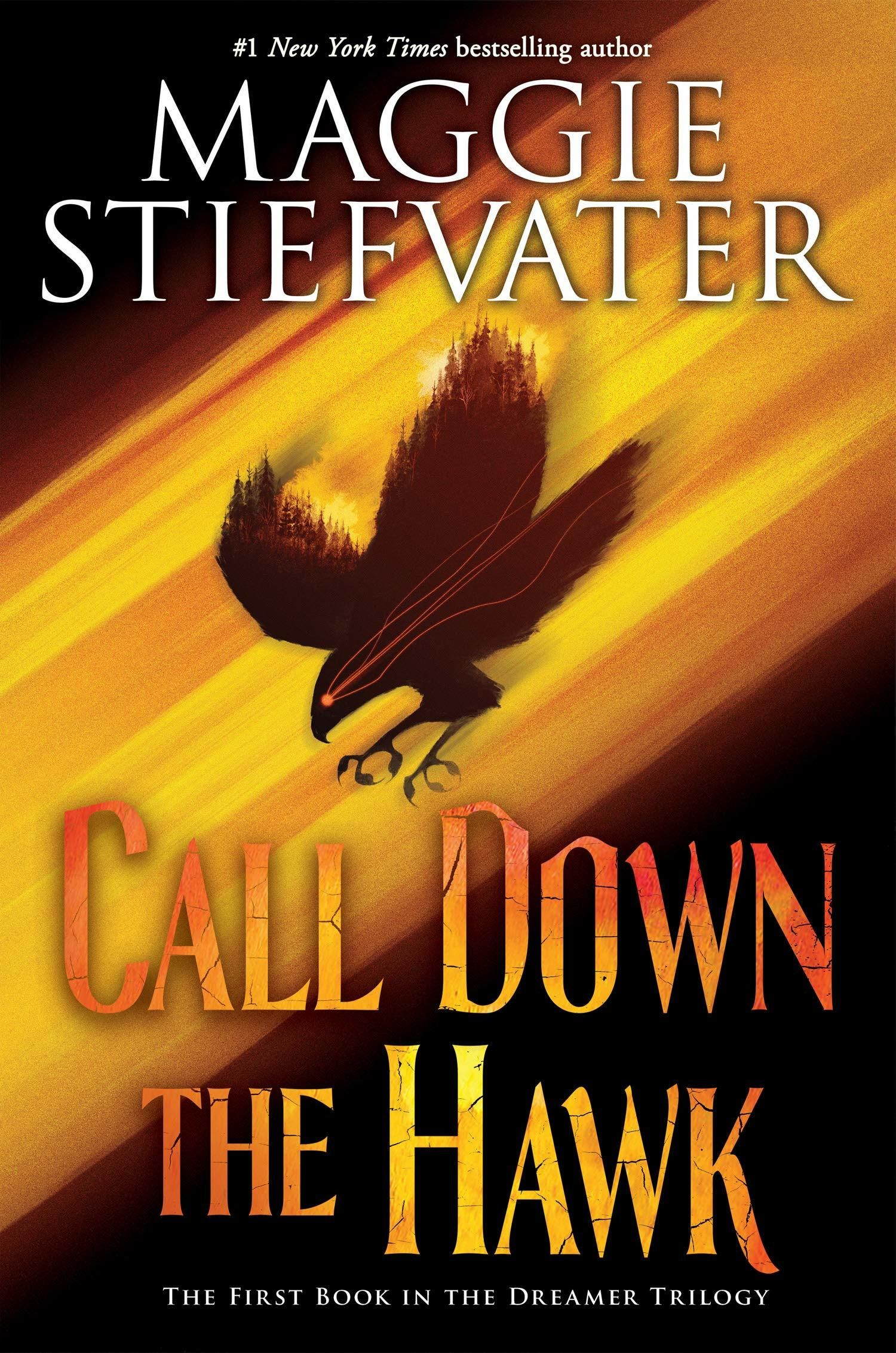 Pdf Call Down The Hawk Dreamer Trilogy 1 By Maggie Stiefvater