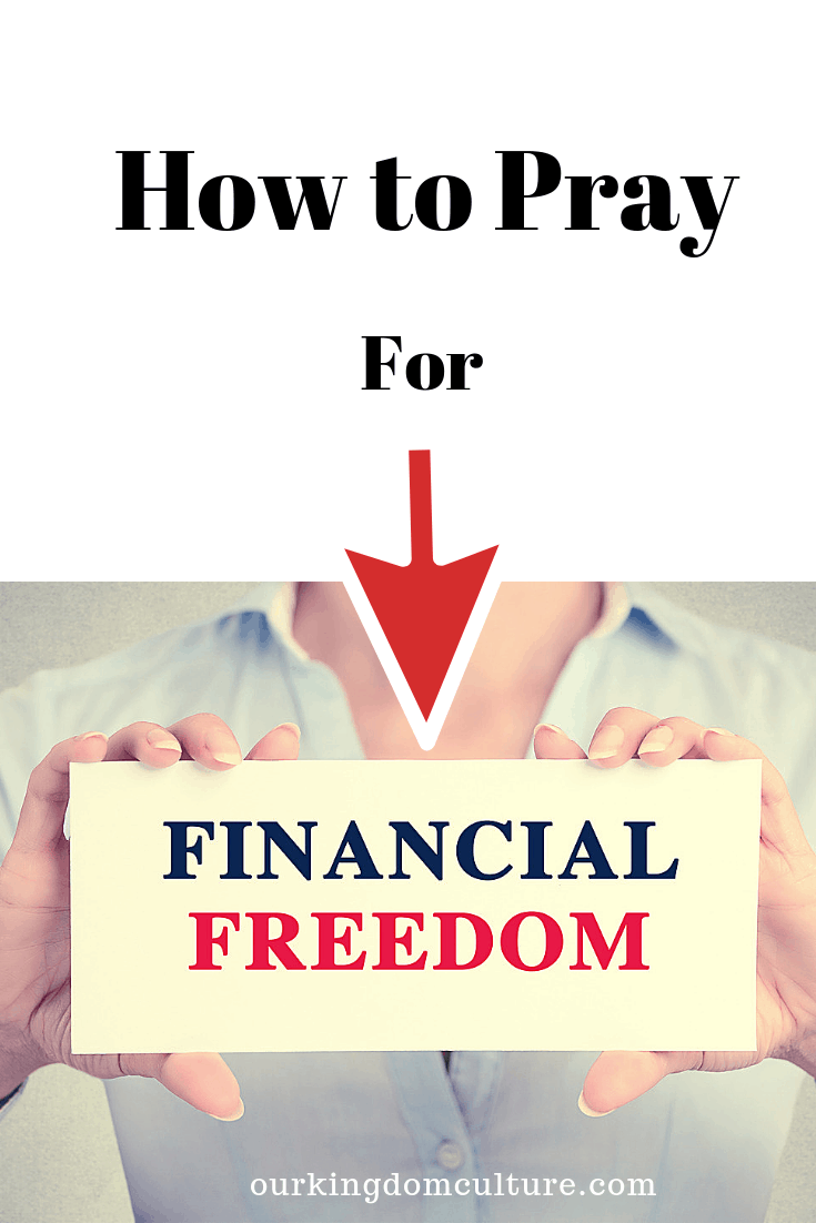 How To Pray For Debt Cancellation And Financial Breakthrough Our Kingdom Culture Debt Cancellation Financial Prayers Financial