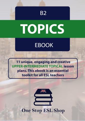 B2 ESL Topics Course eBook ESL Lesson Plans | ebook ideas