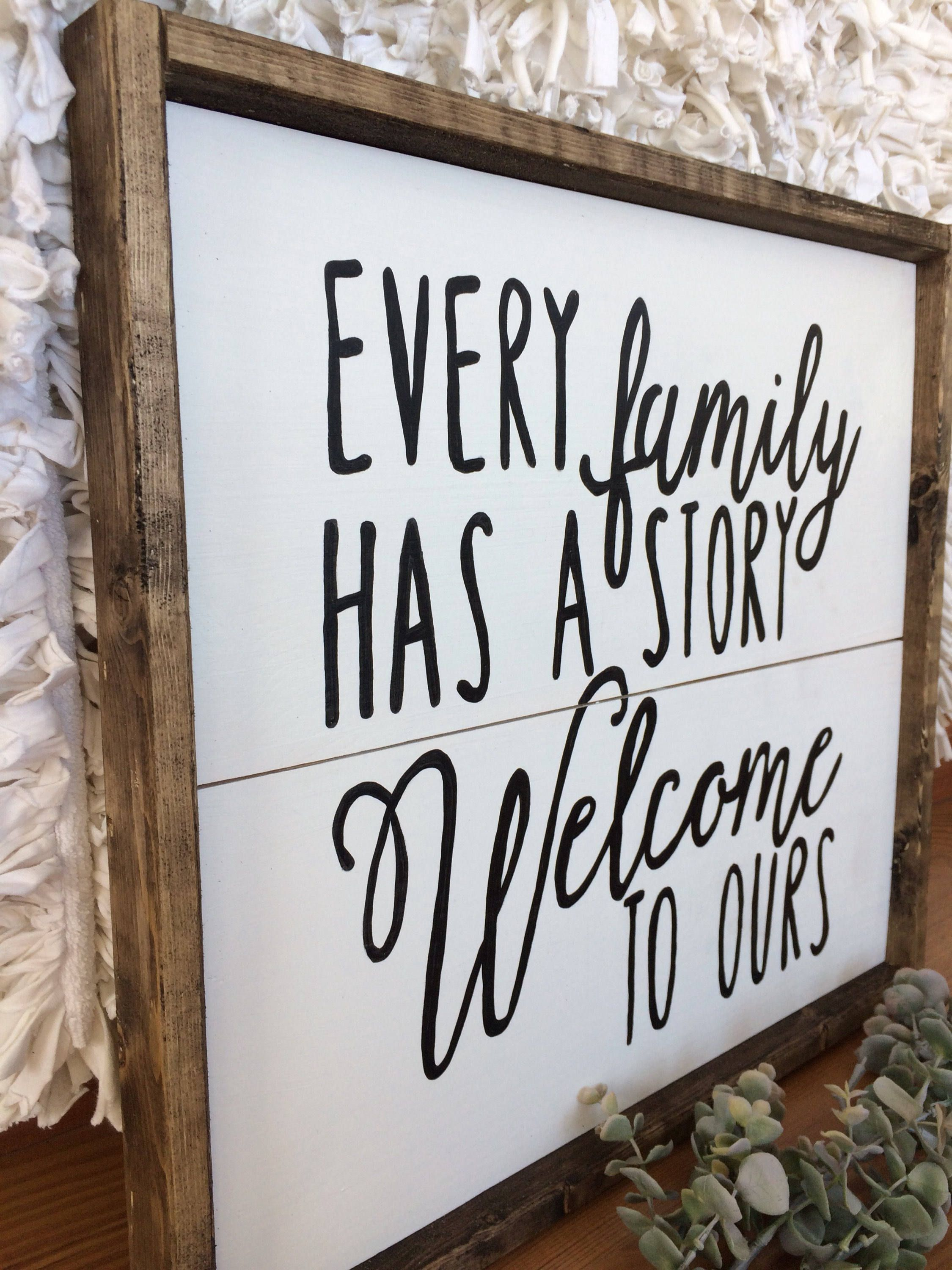 Every Family Has A Story Welcome To Ours , Family Signs , Dining Room Decor  ,