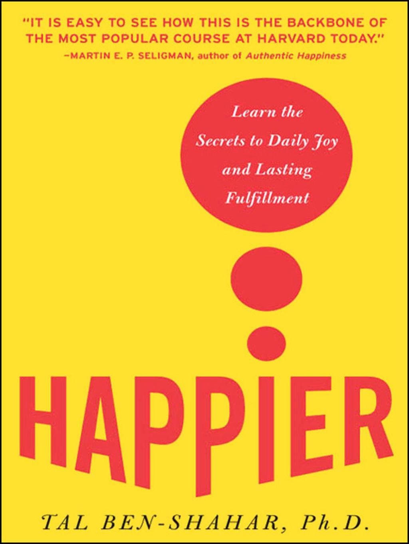 Happier Ebook Psychology Books Positive Psychology Happy Books