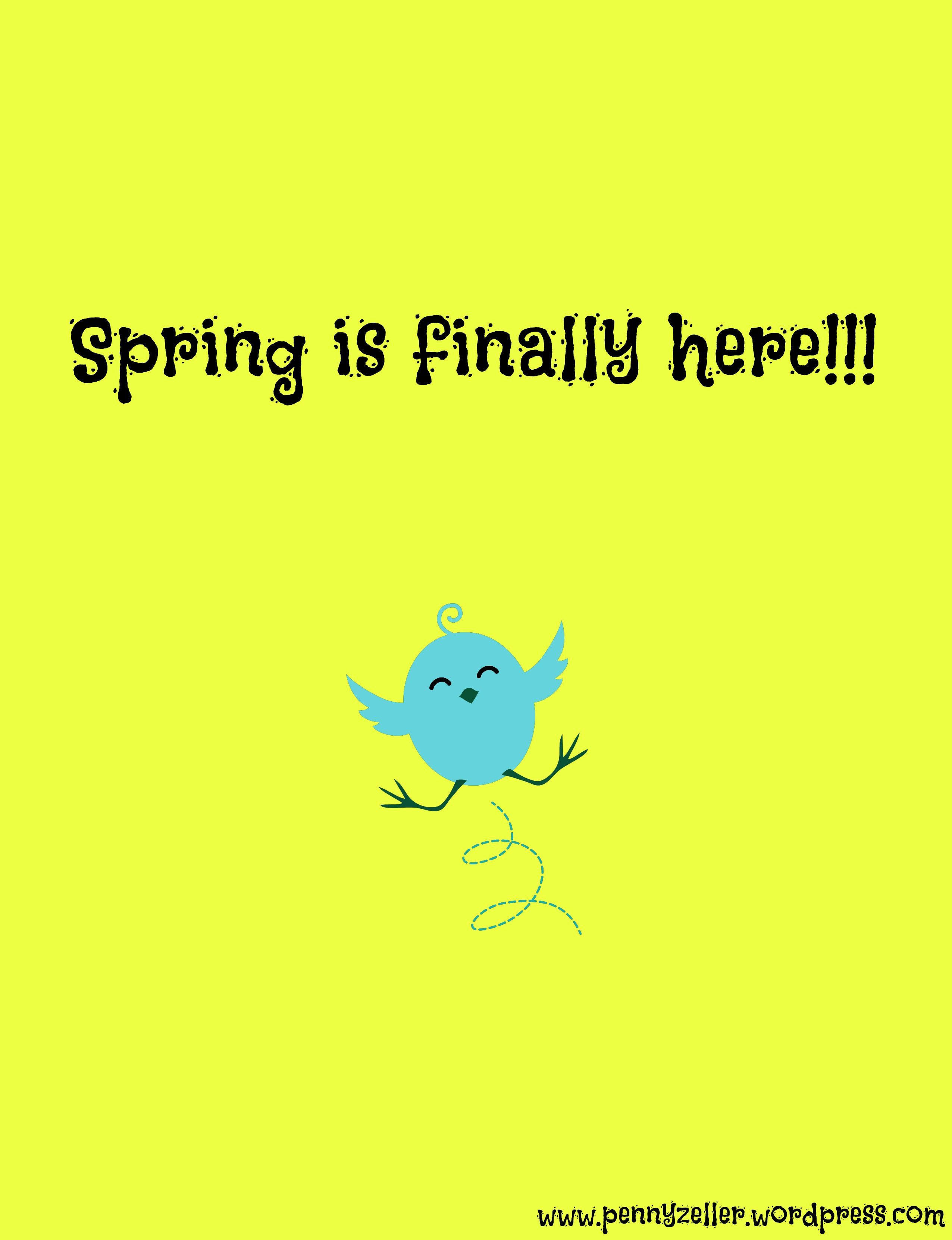 9da27a5e12ee Spring is finally here. Yay! ( But I wish the snow wasn t!)
