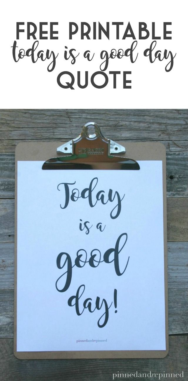 Free TODAY IS A GOOD DAY quote comes in three sizes including 650x650 perfect for Instagram and FB! via @pinnedandrepinn