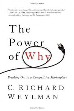 The Power of Why by Richard C. Weylman