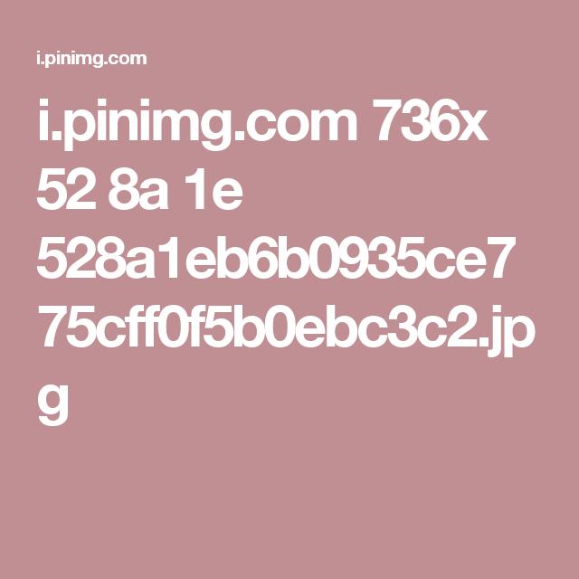 i.pinimg.com 736x 52 8a 1e 528a1eb6b0935ce775cff0f5b0ebc3c2.jpg