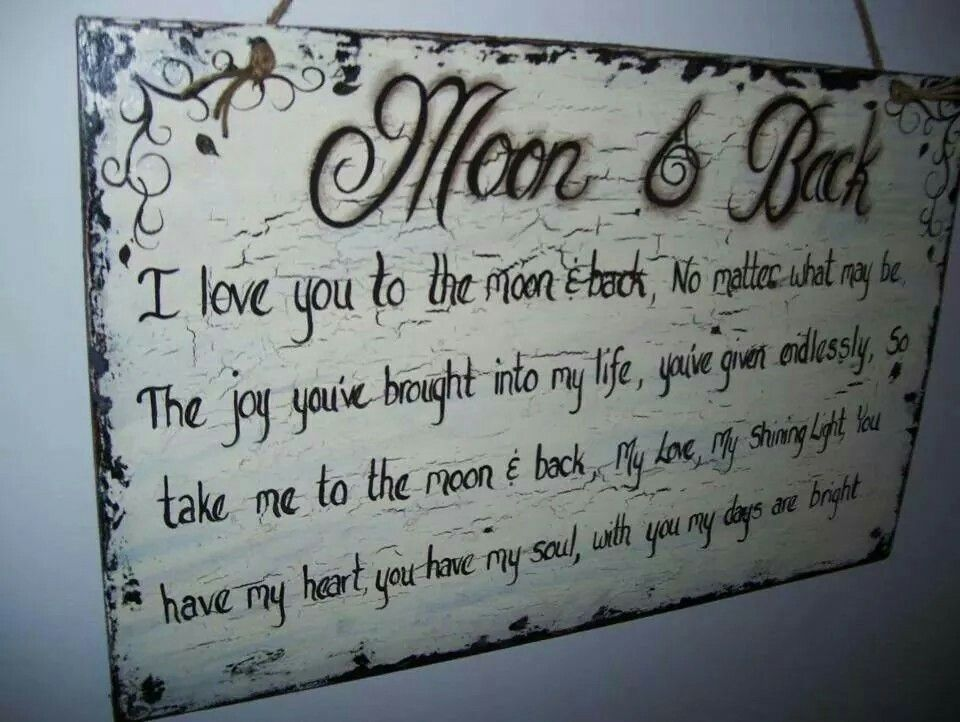 Moon Back Poem Sayings Pinterest Love Love You And