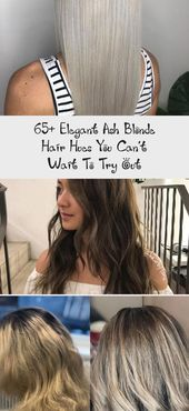 65 Elegant Ash Blonde Hair Hues You Cant Wait To Try Out #naturalashblonde