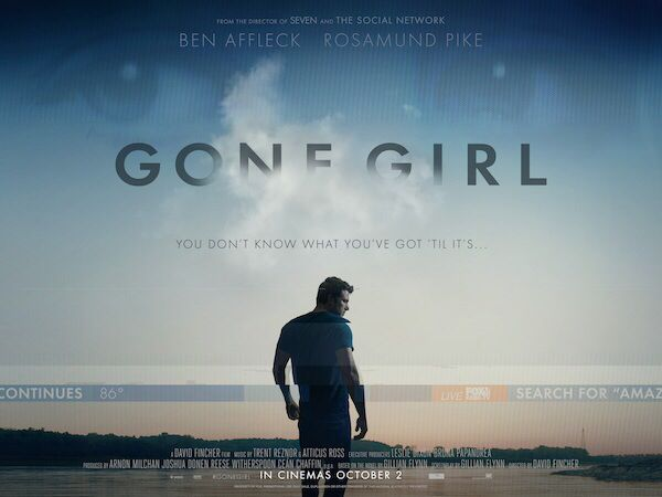 Perdida (2014) de David Fincher. Con Ben Affleck, Rosamunde Pike y Neil Patrick Harris.