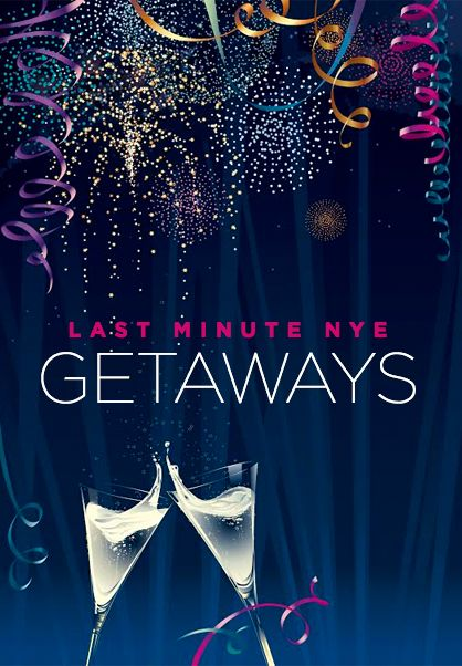 Best Last Minute New Year S Eve Destinations Last Minute Getaways New Years Eve Vegas Last Minute