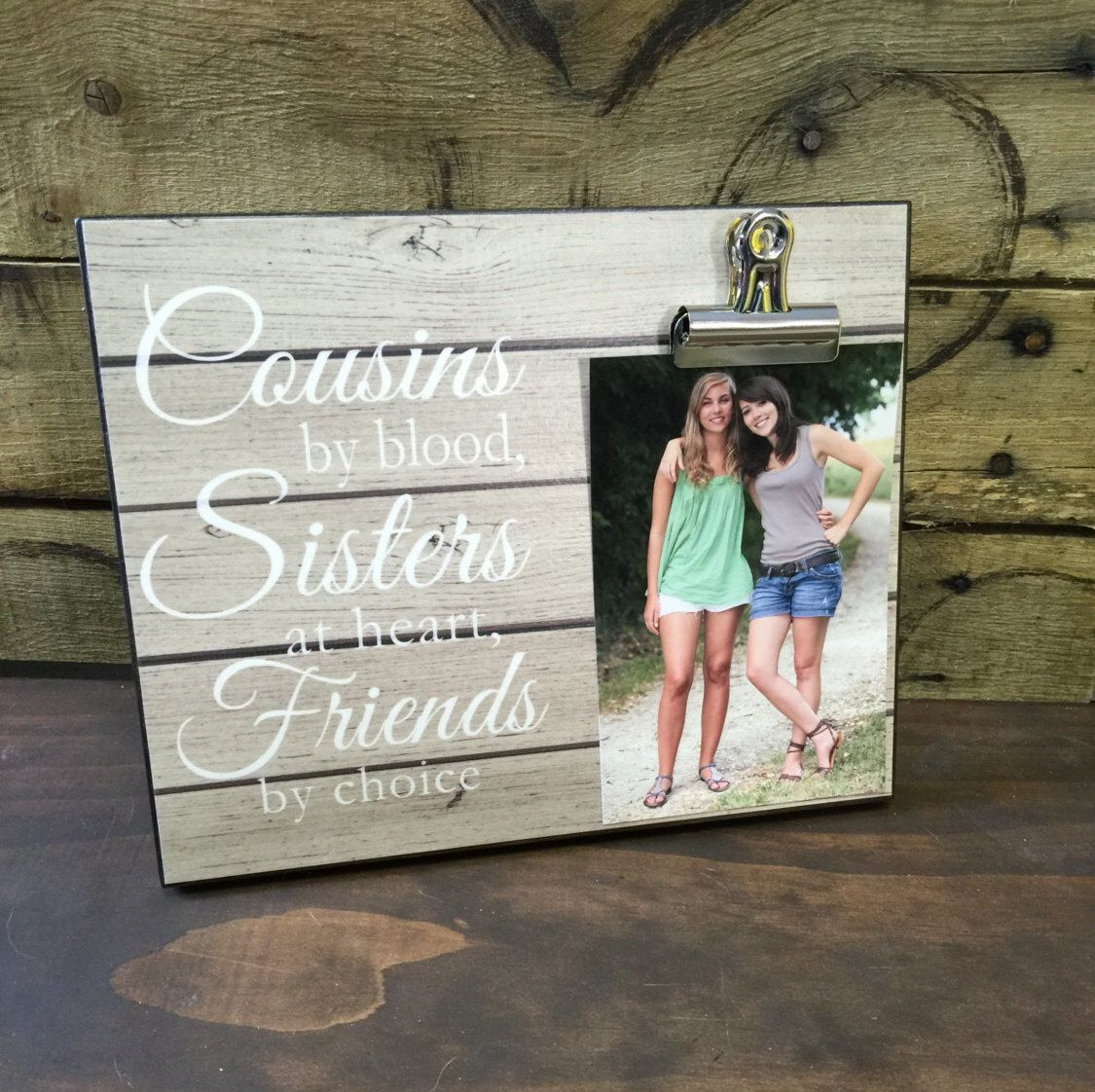 Personalized Picture Frame Gift For Sister Best Friend Cousins By Blood Sisters At Heart Friends Choice Wedding