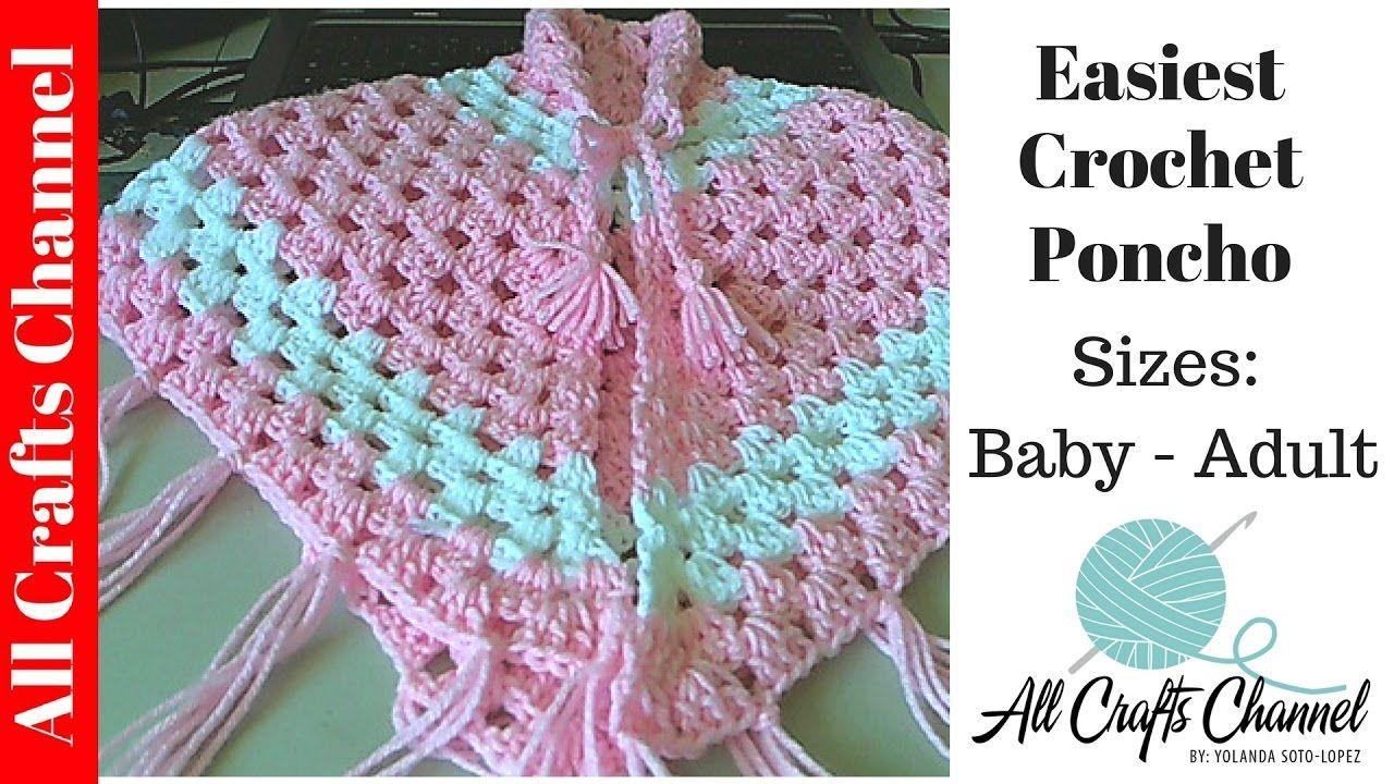 Easiest Crochet Poncho - Baby to Adult sizes - Yolanda Soto Lopez ...