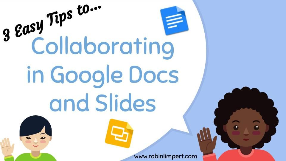 9313e2cdd3d0 Google Basics for Kids - Collaborating in Docs and Slides Series ...