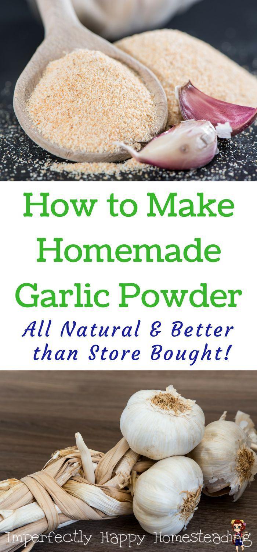 All Natural Homemade Garlic Powder Homemade seasonings