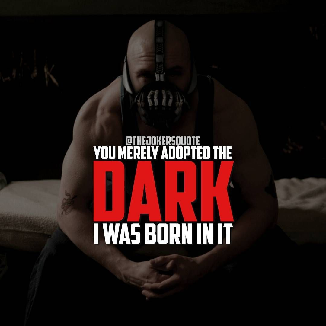You Merely Adopted The Dark I Was Born In It Molded By It I Didn