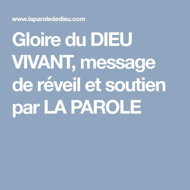 Gloire Du Dieu Vivant Message De Reveil Et Soutien Par La Parole Parole Dieu Reveil