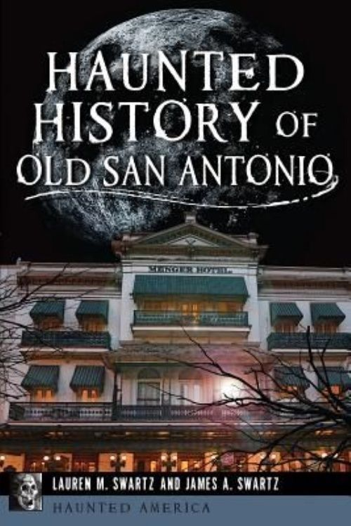 Details about Haunted History of Old San Antonio by Lauren