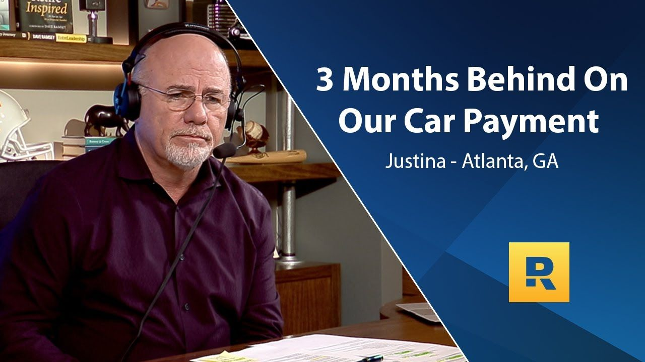 3 Months Behind On Our Car Payment