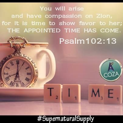 The SET TIME for your favor has come  Your life is no longer