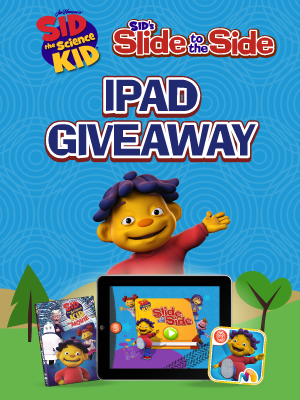 Win an iPad, Sid's Slide to the Side App and Sid the Science Kid DVD in the Sid the Science Kid's Slide to the Side Giveaway!    Enter Once via Punchtab plus Bonus Entries; US only; 18+; ends 6/1/13