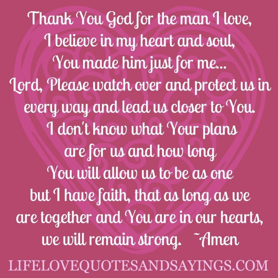 Quotes About Love And Strength: Thank You God For The Man I Love Quote ...