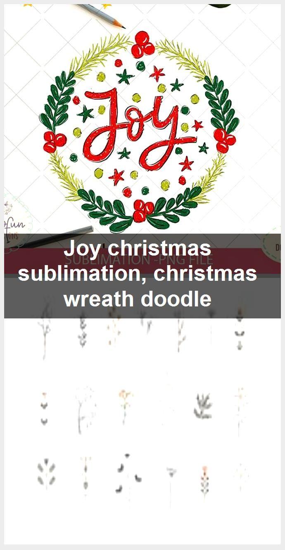 Photo of Joy Christmas sublimation, Christmas wreath doodle, #Christmas #doodle #Joy #Sublimation #Wr …