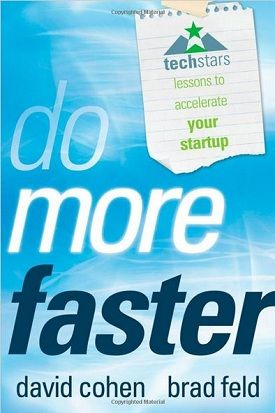 Do More Faster Techstars Lessons To Accelerate Your Startup With
