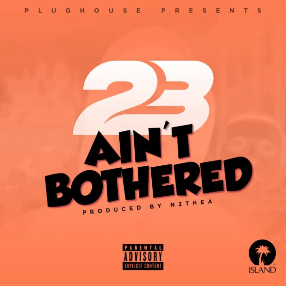 Aint Bothered (Instrumental) (Prod  by N2theA) 23 Unofficial