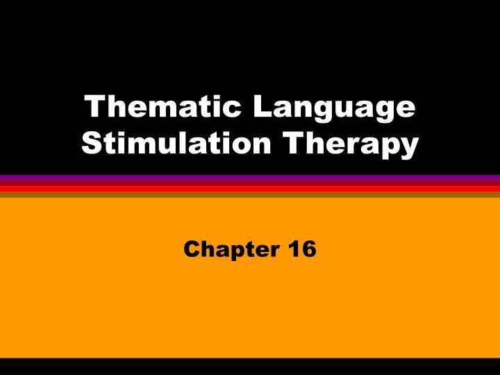 Thematic Language Stimulation Therapy  Aphasia Ppt Presentation