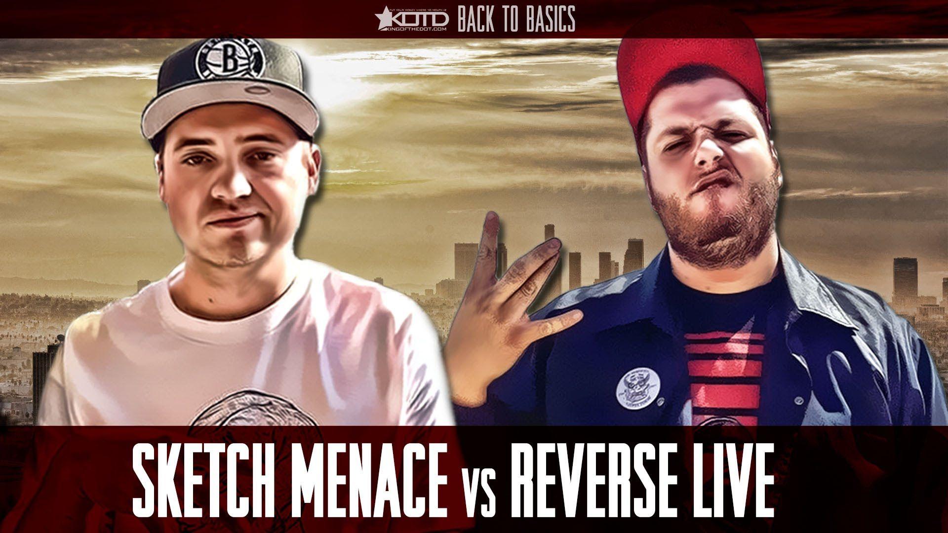 KOTD - Rap Battle - Sketch Menace vs Reverse Live   Hip-Hop