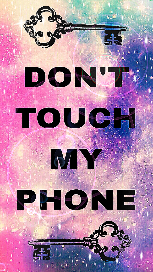 Cute Do Not Touch My Phone Wallpaper Картинки по запросу Don T Touch My Phone Background