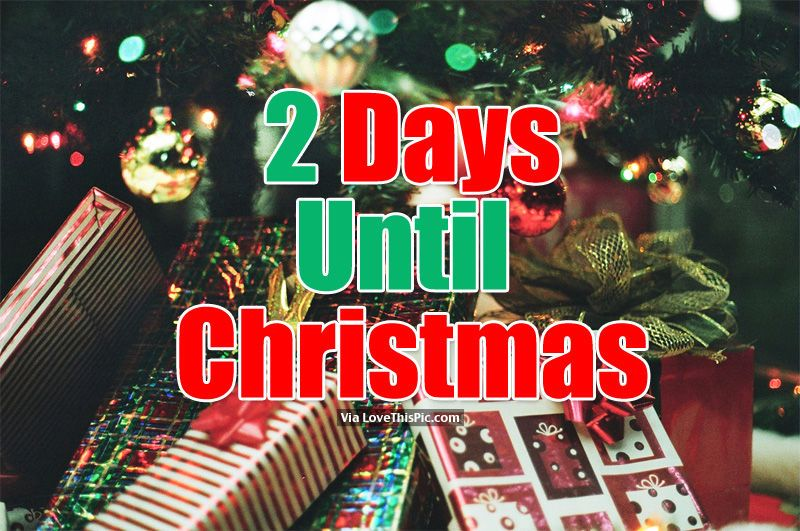 Image result for 2 days till christmas Days till