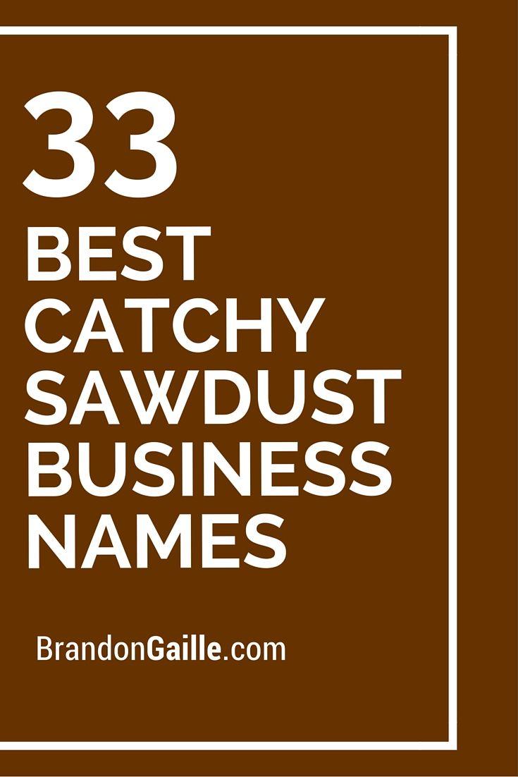 101 best catchy sawdust business names | entrepreneurship