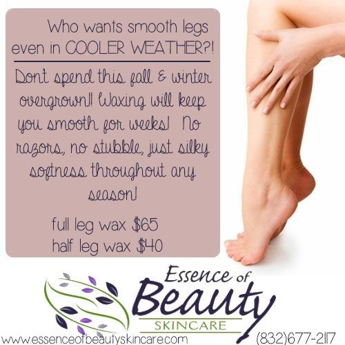 Just say NO to hairy legs all winter!!! Visit our northwest Houston spa for an amazing wax in a clean, spa environment! www.essenceofbeautyskincare.com #waxing #legwax #winteriscoming #fall #coolerweather