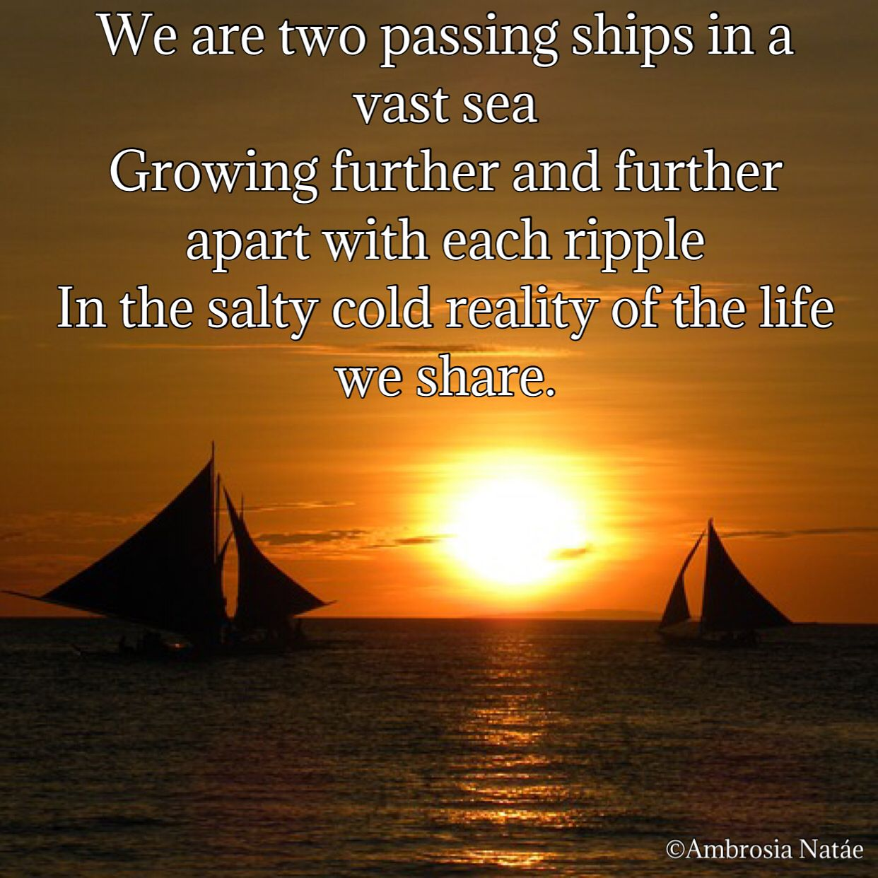 Poetry Prose Quotes sea ships growing apart sadness love
