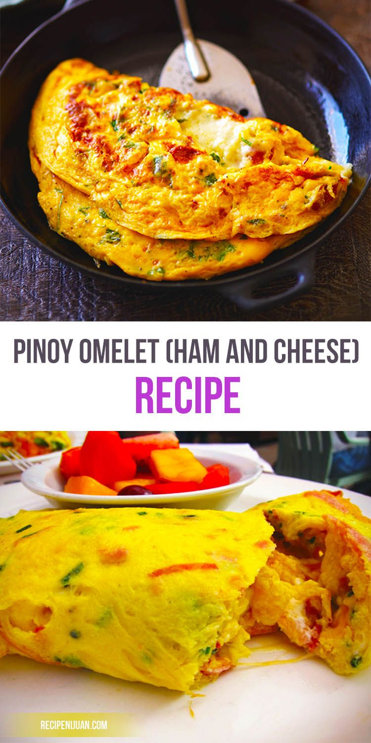 Pinoy Omelet Recipe (Ham and Cheese) Recipe Food