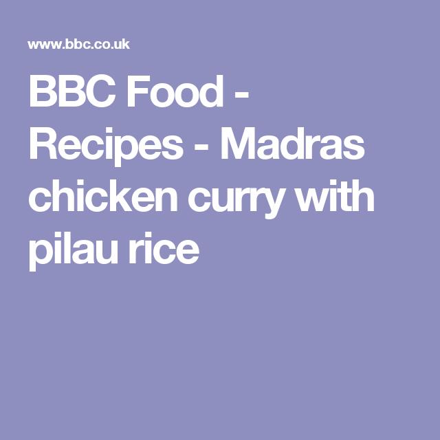 Madras chicken curry with pilau rice recipe pilau rice bbc food recipes madras chicken curry with pilau rice forumfinder Choice Image
