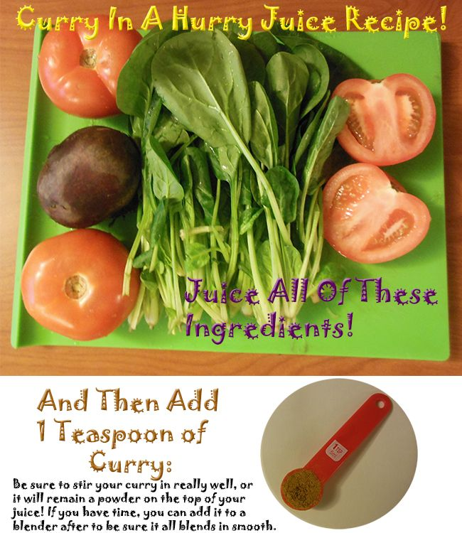 Curry In A Hurry Juice Recipe! This one is savory, and spicy!