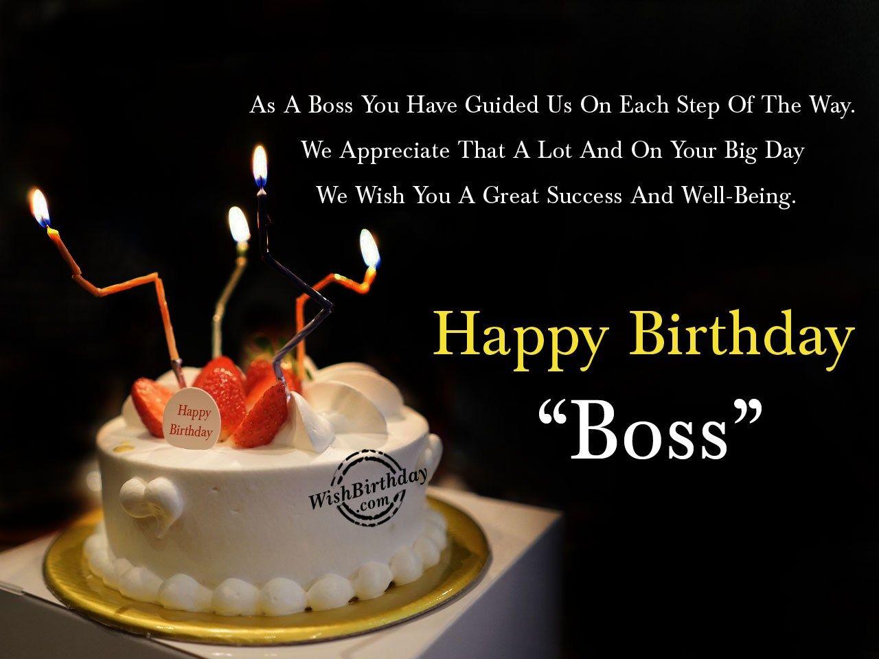 Happy Birthday Wishes For Boss Happy birthday boss