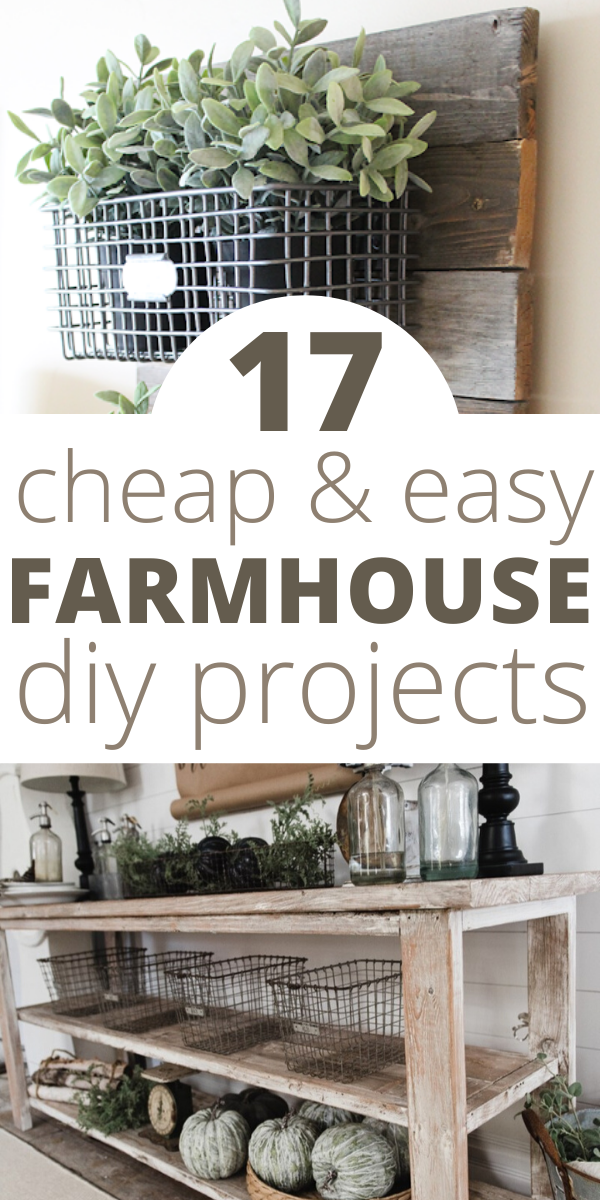 17 DIY Farmhouse Decor Projects That Will Save You Time