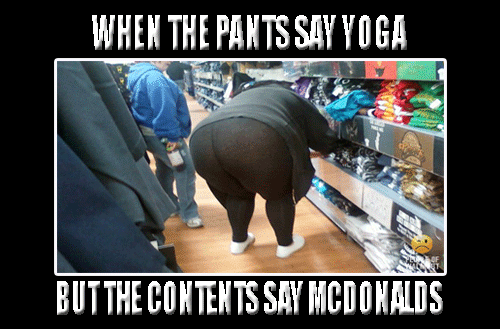 Mcdonalds Ass Stuffed Into Yoga Pants Funny Meme