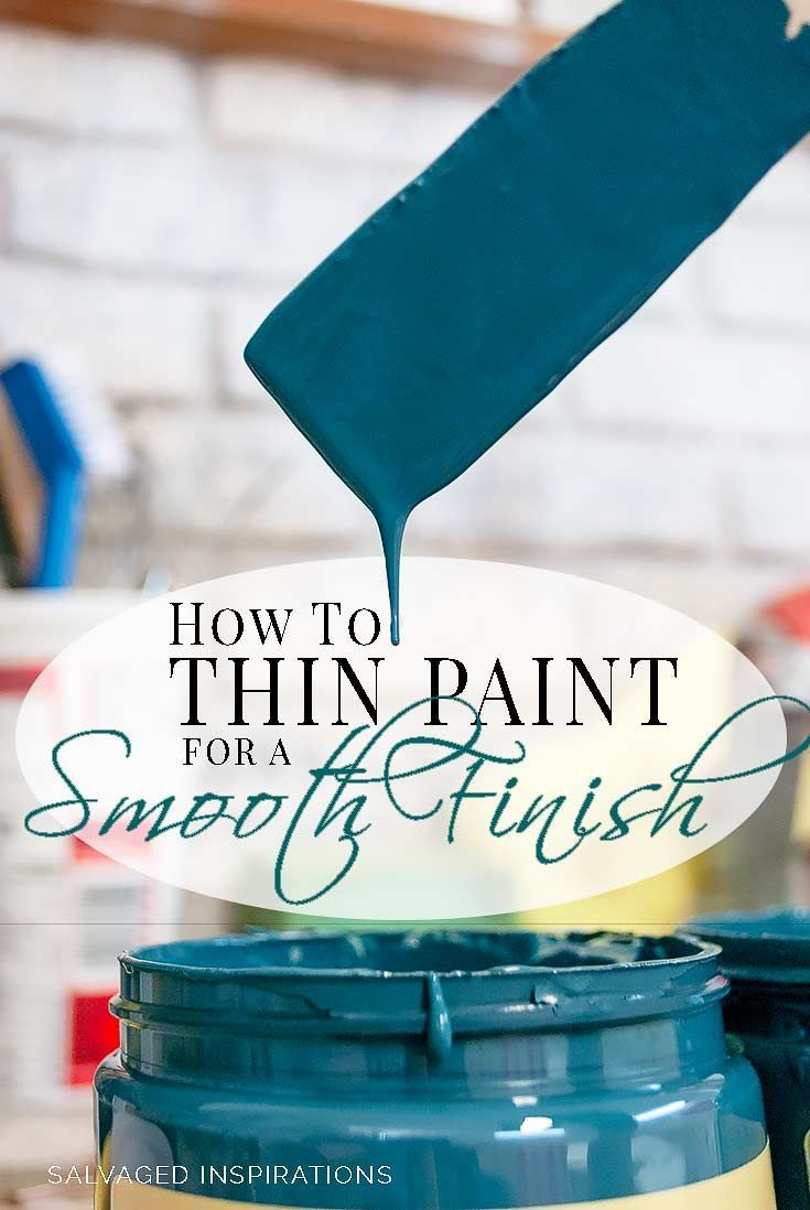 How To Thin Paint