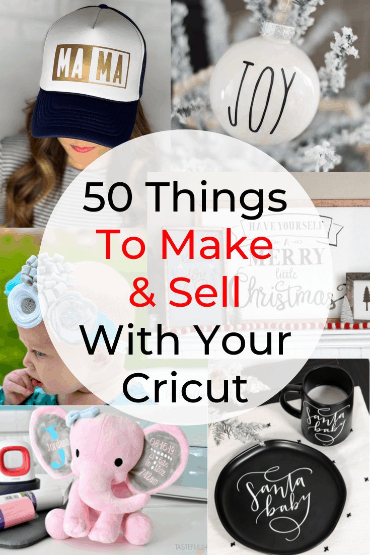 50 Things To Make And Sell With Cricut - Tastefully Frugal
