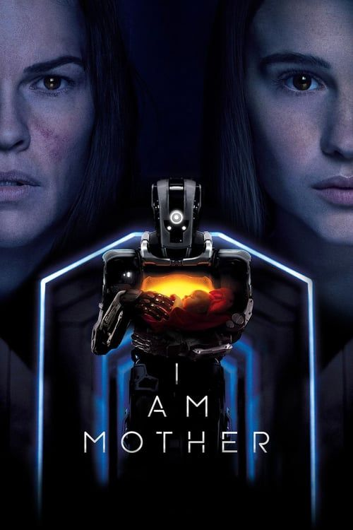 Regarder I Am Mother 2019 Film Complet En Streaming Vf Entier Francais Netflix Filmes Filmes Completos